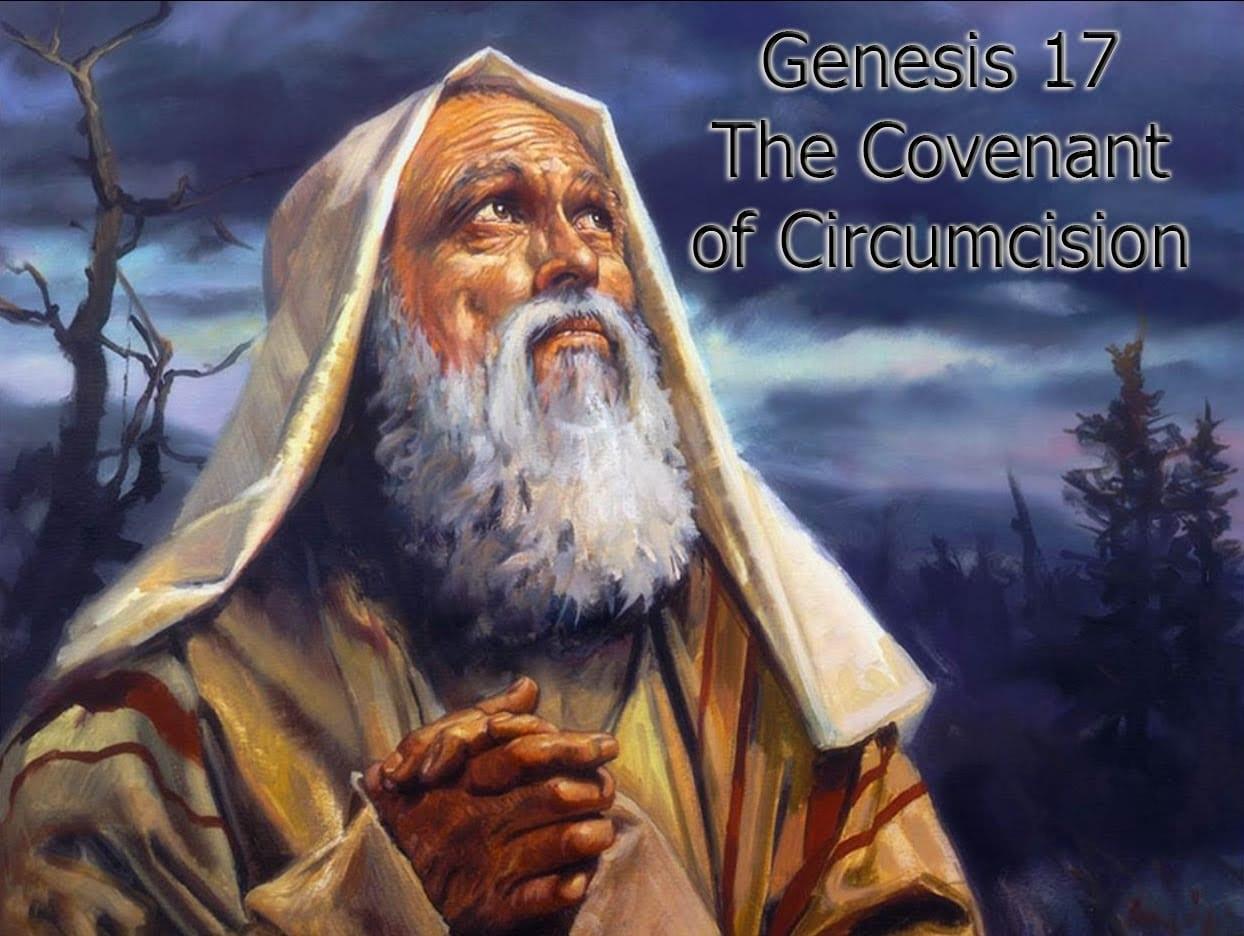 Abraham the covenant of Circumcision
